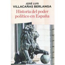 Historia del poder político en España. Reimpresión 2019