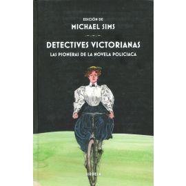 Detectives victorianas : las pioneras de la novela policiaca