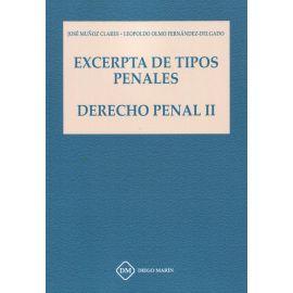 Excerpta de tipos penales. Derecho penal II