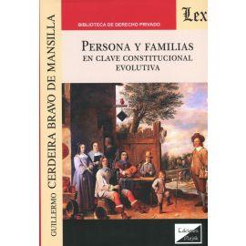 Persona y Familias en clave constitucional evolutiva.