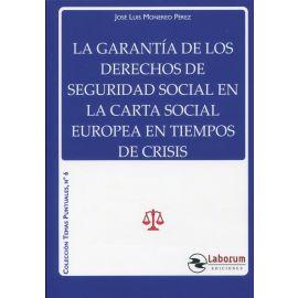 La garantía de los derechos de seguridad social en La Carta Social Europea en tiempos de crisis