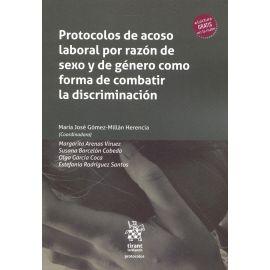 Protocolos de acoso laboral por razón de sexo y de género como forma de combatir la discriminación