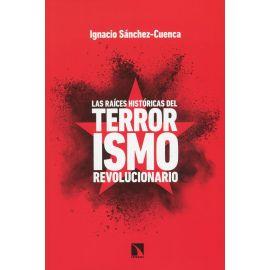 Raíces históricas del terrorismo revolucionario