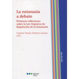 La eutanasia a debate. Primeras reflexiones sobre la Ley Orgánica de Regulación de la Eutanasia