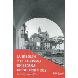 Luis Bolín y el turismo en España entre 1928-1952