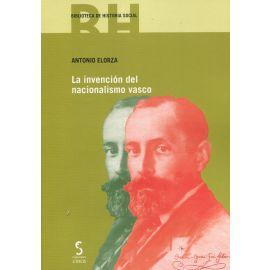 La invención del nacionalismo vasco. Del tradicionalismo a la soberanía
