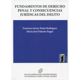Fundamentos de derecho penal y consecuencias jurídicas del delito