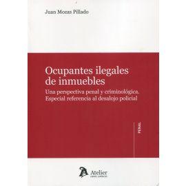 Ocupantes ilegales de inmuebles. Una perspectiva penal y cirminológica. Especial referencia al desalojo policial