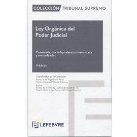 Ley Orgánica del Poder Judicial 2019. Comentada, con jurisprudencia sistematizada y concordancias