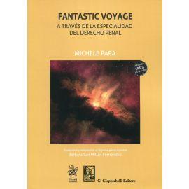 Fantastic Voyage. A través de la especialidad del Derecho penal