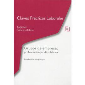 Grupos de empresa: problemática jurídico laboral