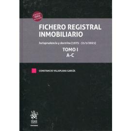 Fichero Registral Inmobiliario. Jurisprudencia y doctrina (1975 - 31/1/2021)  4 Tomos