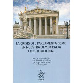 Las crisis del parlamentarismo en nuestra democracia constitucional
