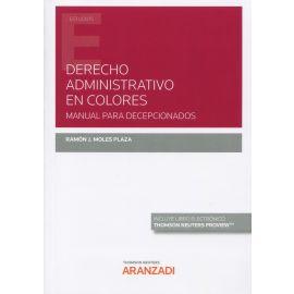 Derecho administrativo en colores. Manual para decepcionados