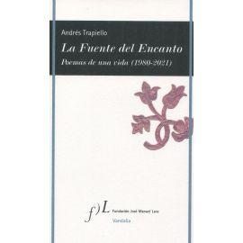 La Fuente del Encanto. Poemas de una vida (1980-2021)
