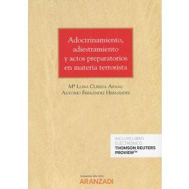 Adoctrinamiento, adiestramiento y actos preparatorios en materia terrorista