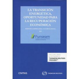 La transición energética, oportunidad para la recuperación económica