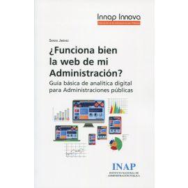 ¿Funciona bien la web de mi administración? Guía básica de analítica digital para administraciones públicas