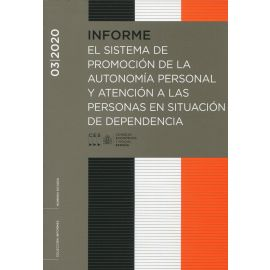 Informe 3/2020. El sistema de promoción de la autonomía personal y atención a las personas en situación de dependencia