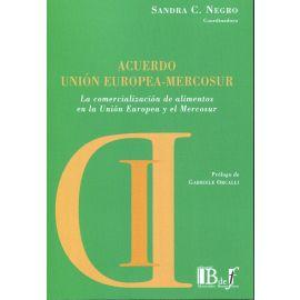 Acuerdo Unión Europea-Mercosur. La comercialización de alimentos en la Unión Europea y el Mercosur