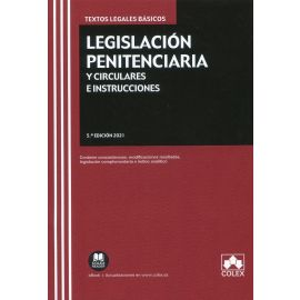 Legislación penitenciaria y circulares e instrucciones 2021