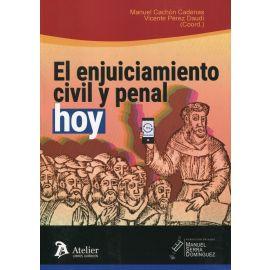 Enjuiciamiento civil y penal, hoy. IV Memorial Manuel Serra Domínguez