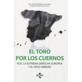 Toro por los cuernos: VOX la extrema derecha europea y el voto obrero