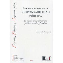 Los engranajes de la responsabilidad pública. Un estudio de sus dimensiones políticas, morales y jurídicas