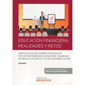 Educación financiera: realidades y retos. Libro de actas del primer Congreso de educación financiera Edufinet, celebrado en Málaga los días 22 y 23 de noviembre de 2018