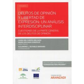 Delitos de opinión y libertad de expresión: un análisis interdisciplinar
