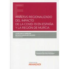 Análisis regionalizado del impacto de la covid-19 en España y la región de Murcia