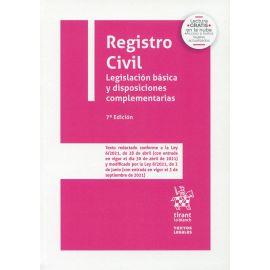Registro Civil. Legislación básica y disposiciones complementarias