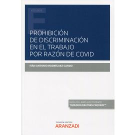 Prohibición de discriminación en el trabajo por razón de covid