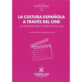 Cultura española a través del cine. Una propuesta fÍlmica y didáctica en el aula