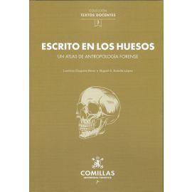 Escrito en los huesos. Un atlas de antropología forense