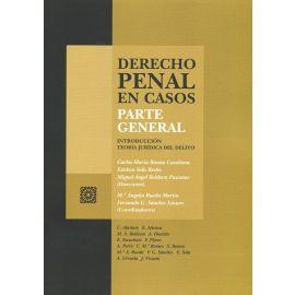 Derecho penal en casos. Parte general. Introducción. Teoría jurídica del delito