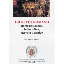 Ejército romano. Homosexualidad, indisciplina, derrota y castigo