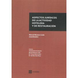 Aspectos jurídicos de la actividad hotelera y de restauración
