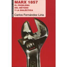 Marx 1857. El problema del método y la dialéctica.