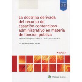 La doctrina derivada del recurso de casación contencioso-administrativo en materia de función pública. Análisis de la jurisprudencia casacional 2016-2020