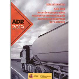 ADR-2019. Acuerdo europeo sobre transporte internacional de mercancías peligrosas por carretera