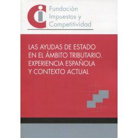 Ayudas de estado en el ámbito tributario. Experiencia española y contexto actual