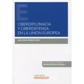 Ciberdiplomacia y ciberdefensa en la Unión Europea