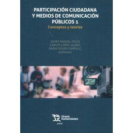 Participación ciudadana y medios de comunicación púiblicos 1. Conceptos y teorías
