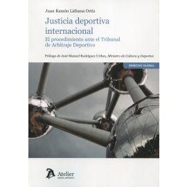 Justicia deportiva internacional. El procedimiento ante el Tribunal de Arbitraje Deportivo