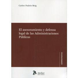 El asesoramiento y defensa legal de las Administraciones Públicas