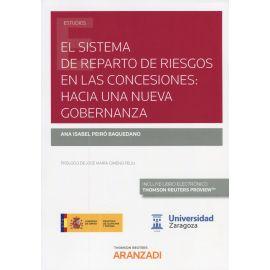 Sistema de reparto de riesgos en las concesiones: hacia una nueva gobernanza