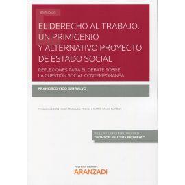 Derecho al trabajo, un primigenio y alternativo proyecto de estado social