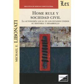 Home Rule y Sociedad civil. La autonomía local en los Estados Unidos. Su historia y desarrollo