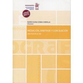 Mediación, arbitraje y conciliación. Una Puesta al día